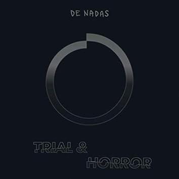 Trial & Horror