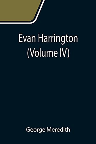 Evan Harrington (Volume IV)