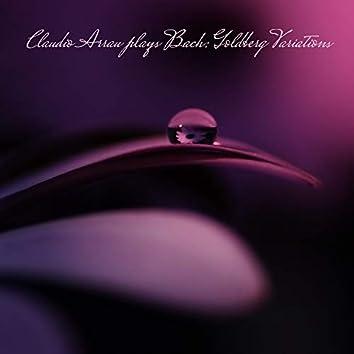 Claudio Arrau plays Bach: Goldberg Variations