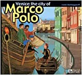 Venice: the city of Marco Polo (Educative Look at Art Book)