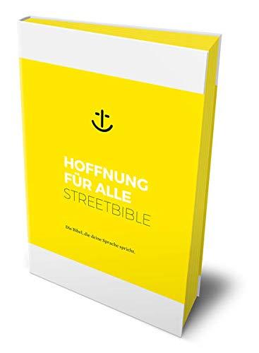Hoffnung für alle. Neues Testament und Psalmen - STREETBIBLE: Die Bibel, die deine Sprache spricht