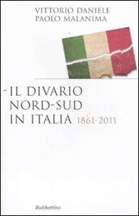Il divario Nord-Sud in Italia 1861-2011