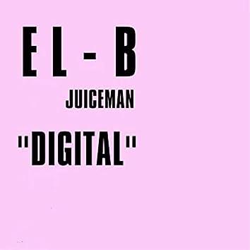 Digital (feat. Juiceman)