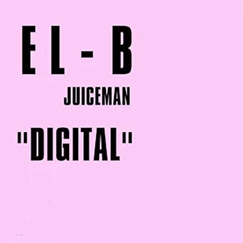 EL-B feat. Juiceman