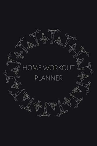 Home Workout Planner: Exercise Journal to Track Your Fitness Activities