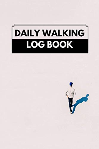 Daily Walking Log Book: Walkers' Record Book, Heart Rate, Healthy Lifestyle, Fitness Goals, Gifts for Hikers, Trekkers, Mountaineers, Nature Log, ... Year, 110 Pages (Walking Notebook, Band 2)