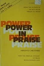 Power in Praise: Sequel to Prison to Praise