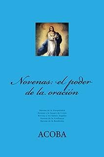 Novenas: el poder de la oración (Spanish Edition)