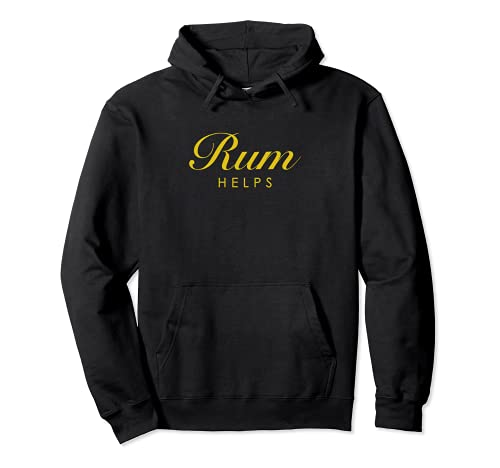 Funny Rum Helps Gift for Rum Lovers Pullover Hoodie