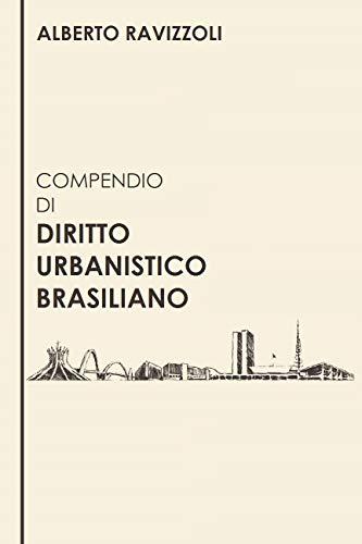COMPENDIO DI DIRITTO URBANISTICO BRASILIANO