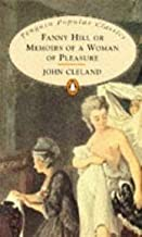 Fanny Hill: Or Memoirs of a Woman of Pleasure