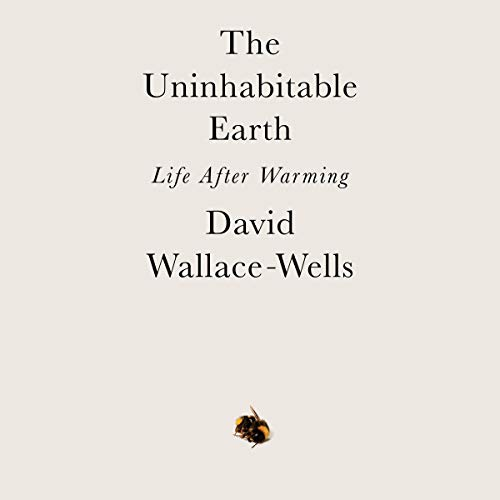 Couverture de The Uninhabitable Earth