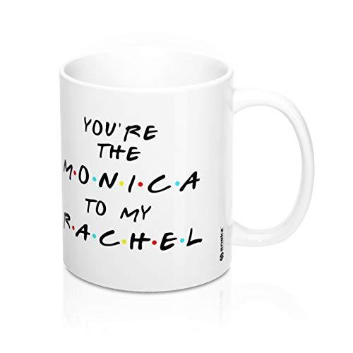 Snekz You're The Monica To My Rachel Best Friends - Taza, diseño con texto en inglés 'You're The Monica To My Rachel