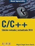 C/C++. Edición revisada y actualizada 2010 (Manuales Imprescindibles)