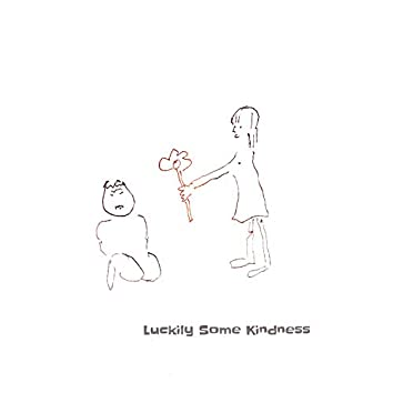 Luckily Some Kindness (feat. Poppet)