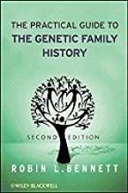 Practical Guide to the Genetic Family History (2nd, 10) by Bennett, Robin L [Paperback (2010)]