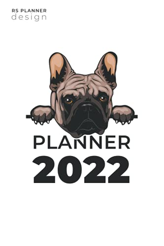 2022 Weekly & Monthly Planner: French Bulldog
