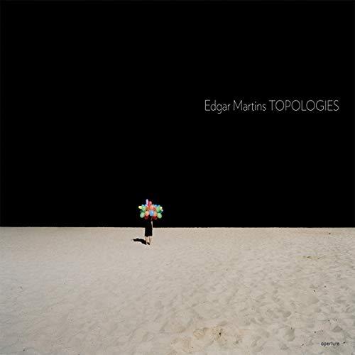 Edgar Martins: Topologies