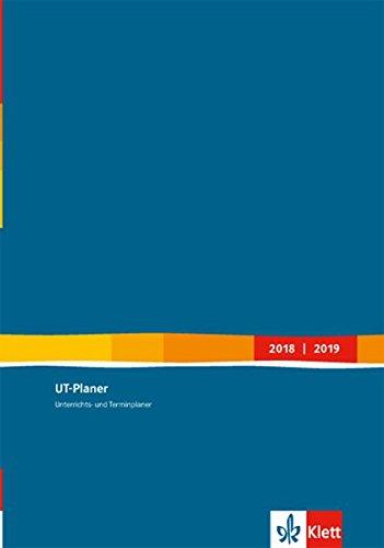 UT-Planer 2018/2019: Unterrichts- und Terminplaner Kalender (Format DIN C5)