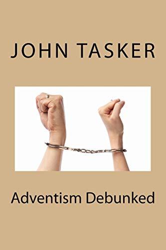Adventism Debunked