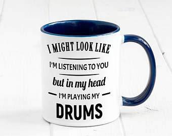 In My Head I'm Playing My Drums Tasse, lustige Kaffeetasse, Schlagzeug-Geschenke, Geschenk für Ihn, Geschenk für Freund, Geschenk für Schlagzeuger