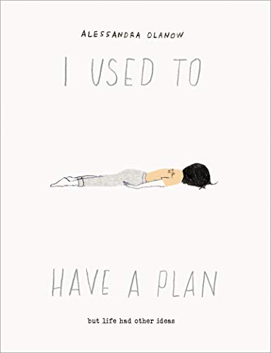 Image of I Used to Have a Plan: But Life Had Other Ideas