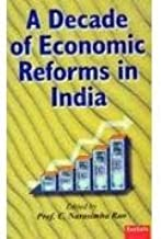A Decade of Economic Reforms in India