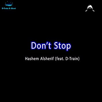 Don't Stop (feat. D-Train)