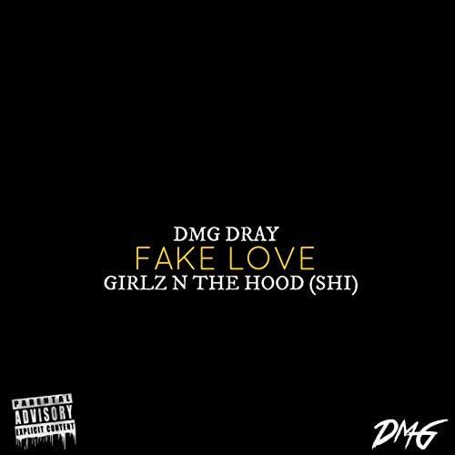 DMG Dray & Girlz N The Hood (Shi)