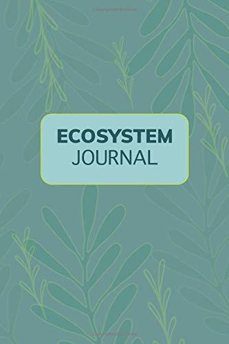 Ecosystem Journal: Lined Journal for Aquarium, Jarrarium & Terrarium Care Hobby