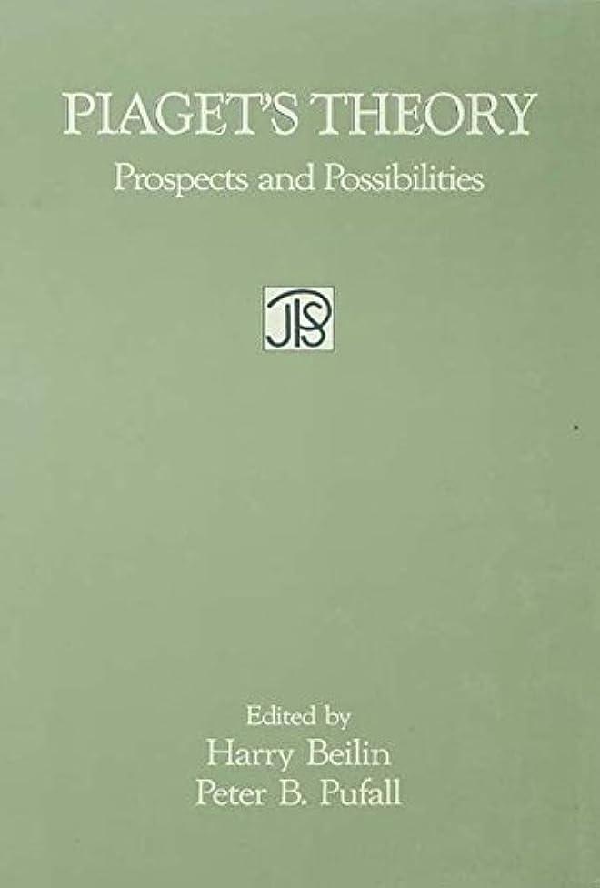 ズボン地球錆びPiaget's Theory: Prospects and Possibilities (Jean Piaget Symposia Series) (English Edition)