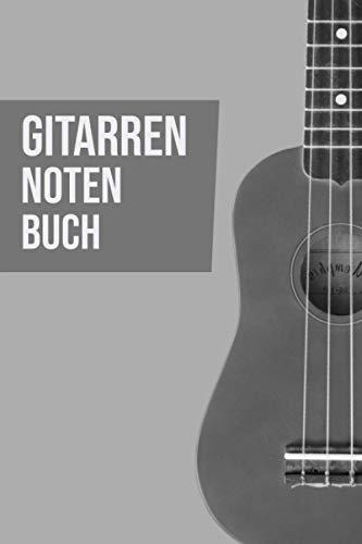 Gitarren Notenbuch Gitarrenbuch - Notenblätter für Gitarrenspieler: Gitarrennoten I Gitarrenspieler I Gitarrist I Gitarre Akkorde I Gitarre spielen ... I Notenlienen I Gitarrenunterricht