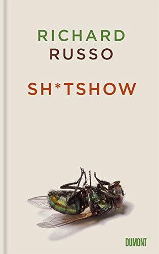 Buchseite und Rezensionen zu 'Sh*tshow: Erzählung' von Richard Russo