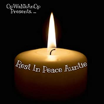 Rest in Peace Auntie