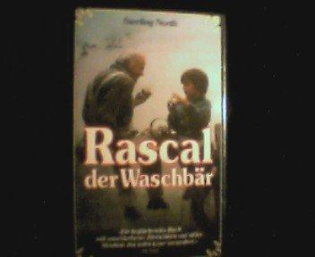 Rascal der Waschbär . Die geschichte von Freud und Leid einer einmalig schönen Jugend.