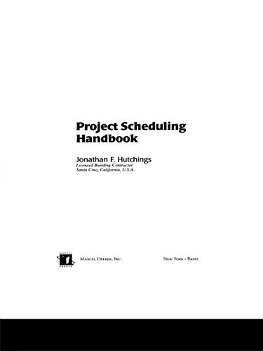 Project Scheduling Handbook (Civil and Environmental Engineering 15) (English Edition)