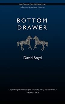 Bottom Drawer (David Boyd's Young Adult Trilogy Book 2) by [David Boyd]