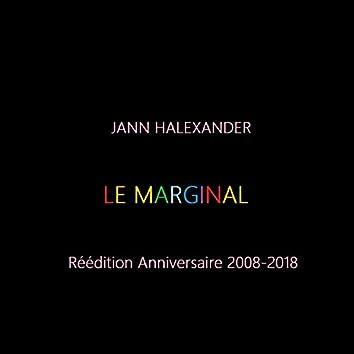 Le marginal (Réédition anniversaire 2008-2018)
