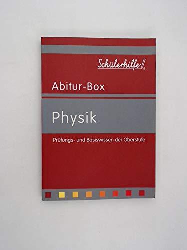 Schülerhilfe Abitur-Box: Physik  Prüfungs- und Basiswissen der Oberstufe