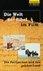 Die Welt der Bibel im Film  -  Die Patriarchen und das Gelobte Land