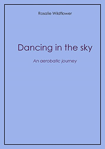 Dancing in the sky (English Edition)