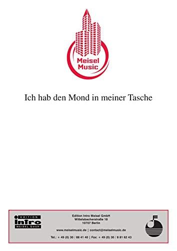 Ich hab' den Mond in meiner Tasche: as performed by Drafi Deutscher, Single Songbook