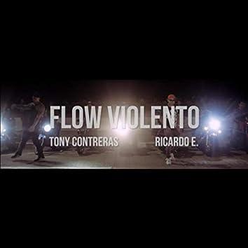 Flow Violento (feat. Tony Contreras)