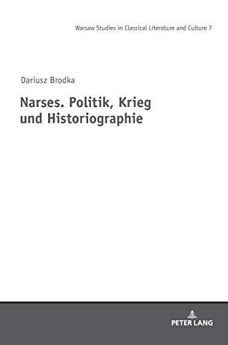 Narses. Politik, Krieg und Historiographie (7)