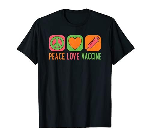 Peace Love Vaccine Ottieni vaccinati Vaccine Immunity Pro Maglietta