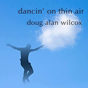 Dancin' on Thin Air