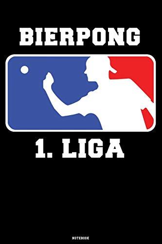 Bierpong 1. Liga: Notebook Beer Pong Notizbuch Jeder Wurf ein Treffer Notebook Bierpong Champion Bier Pong Trickshot König Geschenk