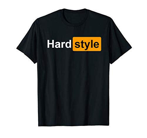 Hardstyle - EDM Rave Party Festival Dance Music T-Shirt