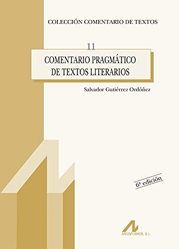 Comentario pragmático de textos literarios: 11 (Comentario de textos)