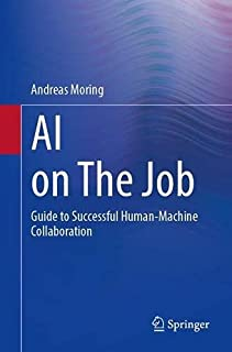 AI on the Job: Guide to Successful Human-Machine Collaboration